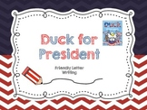 Election Day Activity:  Duck for President Friendly Letter