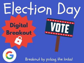 Election Day - Digital Breakout! (Escape Room, Scavenger Hunt, Brain Break)