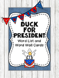 Election Day Duck for President Word List and Word Wall Cards