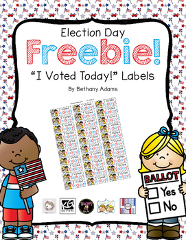Election Day Freebie! ~* I Voted Today! Label Stickers *~