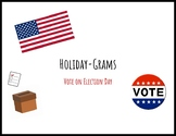 Election Day Holiday-Grams