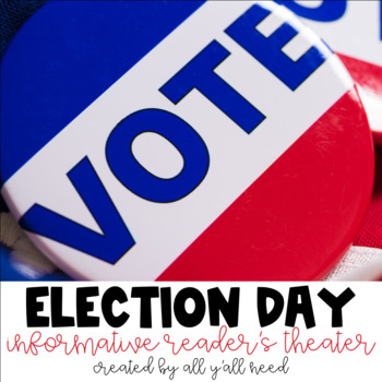 Election Day Informative Reader's Theater