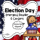 Election Day Emergent Reader & Centers