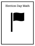 Election Day Math