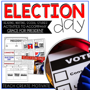 Election Day Pack (Reading/Writing/Social Studies)