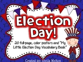 Election Day Poster Set / Vocabulary Book