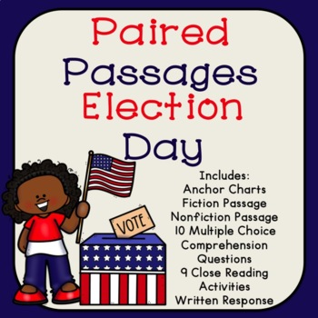 Election Day Reading Comprehension Paired Passages