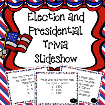 Election Day Slideshow Trivia about the Presidents and the