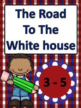Election Day: The Road To The White House