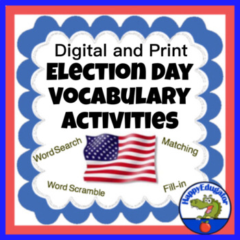 Election Day Activities - Vocabulary and Writing