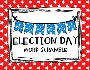 Election Day Word Scramble