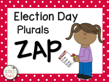 Election Day ZAP! Plurals