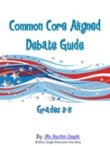 Election Debate Guide - Common Core Aligned