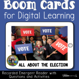 Election Emergent Reader Boom Cards for First Grade Distan