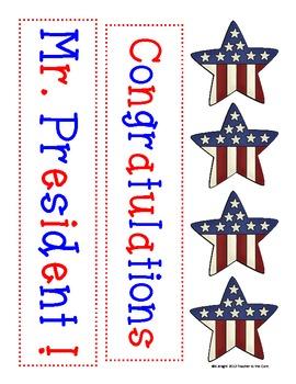Election Fun Freebie #2 Congratulations Mr. President Lett
