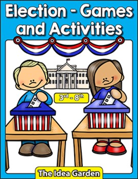 Election - Games and Activities (3rd - 8th)