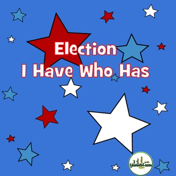 Elections I Have Who Has Card Game