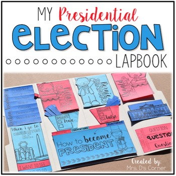 Election Interactive Lapbook {10 foldables!} Presidential