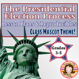Presidential Election Unit: Class Mascot Theme