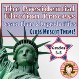 Presidential Election Unit: Class Mascot Theme