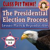 Presidential Election Unit Class Pet Theme