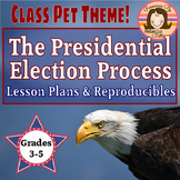 Presidential Election Unit Class Pet Theme