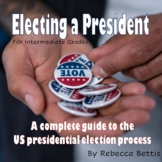 Presidential Election Unit Lesson Plans, Reading Passages, Worksheets, & More!