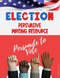 Election Persuasive Writing and Craftivity Set