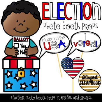 Election Photo Booth Props (English and Spanish) FREEBIE