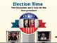 Election Prezi, Close Read, and Performance Task