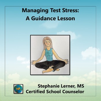 Give Test Stress a Rest: Growth Mindset Guidance Lesson