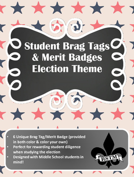Election Themed Brag Tags for Middle School