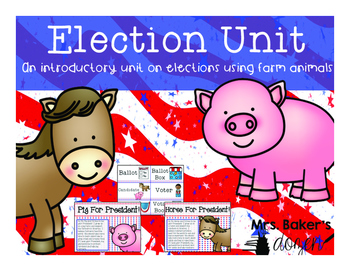 Election Unit: An introductory unit on elections using farm animals