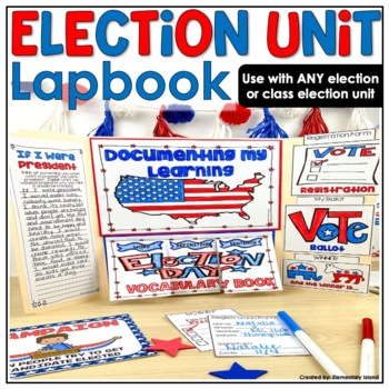 Election Unit Lapbook ~ Presidential or Class Election