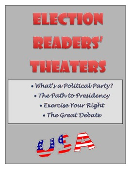 Election Unit - Readers' Theater