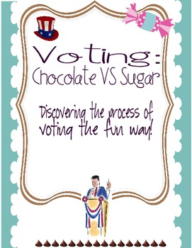 Election Unit: Voting for sweets