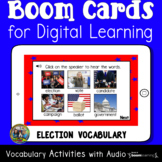 Election Vocabulary Boom Cards   Distance Learning