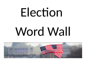 Election Word Wall