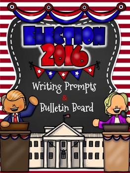 Election Writing Prompts and Pennant Banner *Bulletin Board Idea*