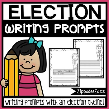Election Writing Prompts and Writing Paper - NO PREP - PRI