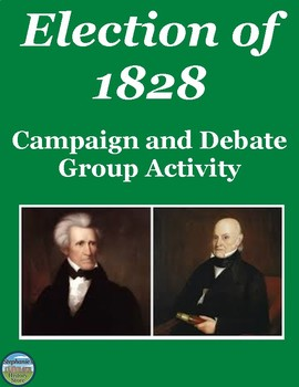 Election of 1828 Activity