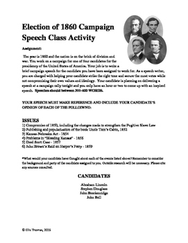 Election of 1860 Campaign Speech Activity (AP Period 5- Civil War)