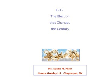 Election of 1912 Powerpoint