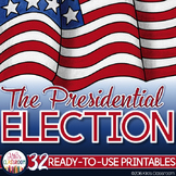 Presidential Election Day Unit (Includes Inauguration Day)