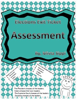 Elections Exit Ticket Assessment