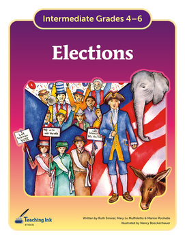 Elections (Grades 4-6) by Teaching Ink