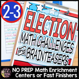 Election Activities | Math Challenges or Enrichments | Math Worksheets