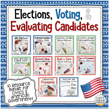 Elections, Voting, and Evaluating Candidates Bundle | 10 resources for Civics!