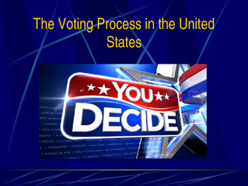 Voting & Elections - The Voting Process in the United States