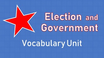 Elections and Government Vocabulary Unit
